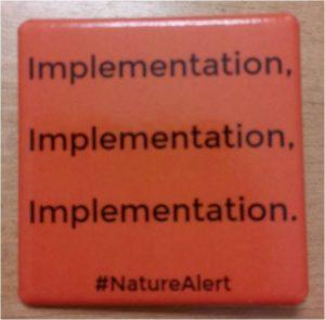 Umsetzung, Umsetzung, Umsetzung.